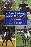 img - for A Sport Psychology Workbook for Riders book / textbook / text book