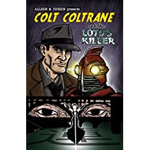 Colt Coltrane and the Lotus Killer (The Colt Coltrane Series Book 1)