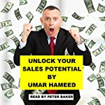 Unlock Your Sales Potential by Unleashing Your Crazy Sexy Brain | Umar Hameed