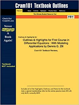 Outlines and Highlights for First Course in Differential Equations: With Modeling Applications by Dennis G. Zill