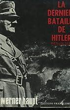 La dernière bataille de Hitler. Berlin 1945…