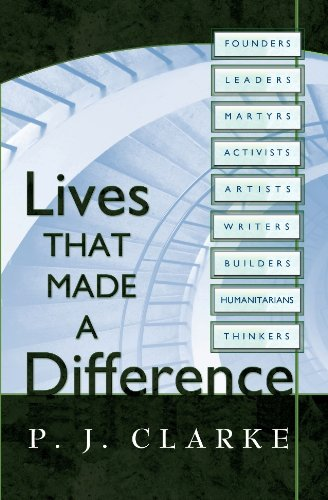 Lives That Made a Difference - Lives That Made A Difference
