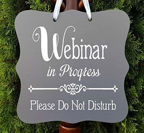 amazon com  webinar in progress sign  office  business  door sign  client  customer  staff