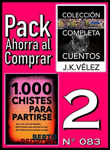 Pack Ahorra al Comprar 2 (Nº 083): 1000 Chistes para partirse & Colección Completa Cuentos De Ciencia Ficción y Misterio (Spanish Edition)