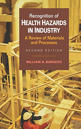 Recognition of Health Hazards in Industry: A Review of Materials Processes, 2nd Edition (Review Hazard Business)