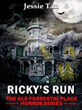 img - for Ricky's Run (Book #5: The Old Forrestal Place Short Horror Series) book / textbook / text book