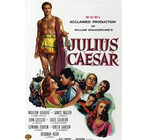 Amazon Com Julius Caesar 1953 Dvd Marlon Brando James Mason John Gielgud Louis Calhern Edmond O Brien Greer Garson Deborah Kerr William Shakespeare Joseph L Mankiewicz John Houseman Movies Tv