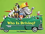 Who Is Driving?, Leo Timmers, 1599900211