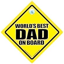 World's Best Dad Car Sign, Worlds Best Dad, World's Best Dad Sign,Baby on Board Sign, Decal, Bumper Sticker, Baby On Board, Dad Car Sign, Car Sign For Dad, Funny Car Signs, Dad Car Sign, Dady Car Sign by DAD SIGNS iwantthatsign.com