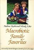 MacRobiotic Family Favorites