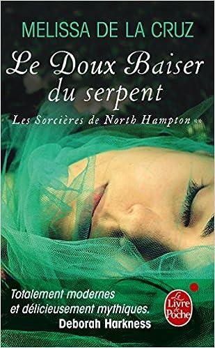 Ebooks à télécharger pour télécharger Le Baiser du serpent (Les sorcières de North Hampton, tome 2) PDF 2253177229