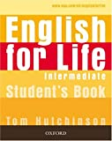English for Life Intermediate : Student's Book