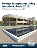 Design Integration Using Autodesk Revit 2015