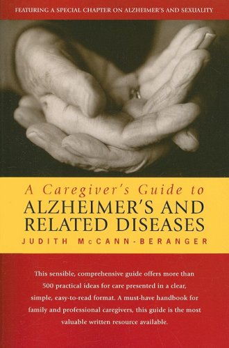 Caregiver's Guide to Alzheimer's and Related Diseases