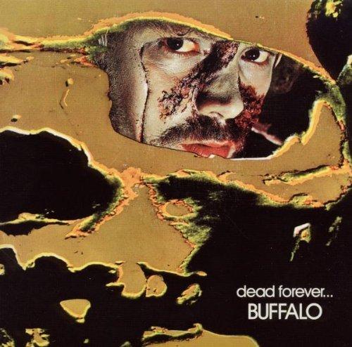 Dead Forever (Replica Gatefold Sleeve) by Buffalo (2010-06-08) ()