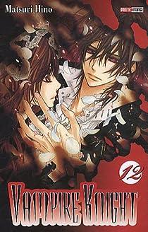 Vampire Knight, tome 12 par Hino