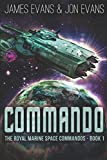 img - for Commando (The Royal Marine Space Commandos) book / textbook / text book