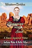 #9: The Beginning in the End: Western Brides (A Race Against Time Book 5)