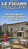 Les plus belles chambres d'hôtes 2017-2018