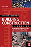 Building Construction Handbook: Incorporating Current Building and Construction Regulations