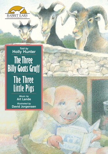 The Three Billy Goats Gruff  / The Three Little Pigs, Told by Holly Hunter ()