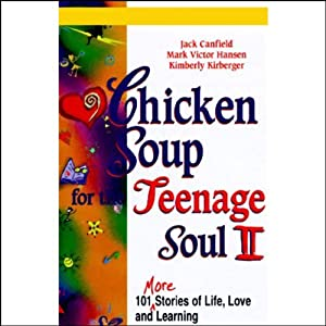 Chicken Soup for the Teenage Soul II Audiobook