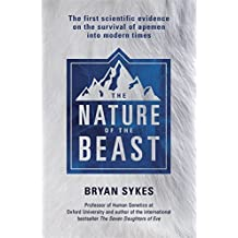 The Nature of the Beast: The first scientific evidence for the survival of apemen into modern time