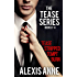 The Tease Series Box Set: Books 1-4