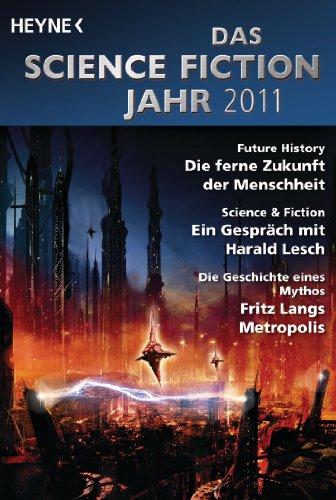 Das Science Fiction Jahr 2011 (German Edition)