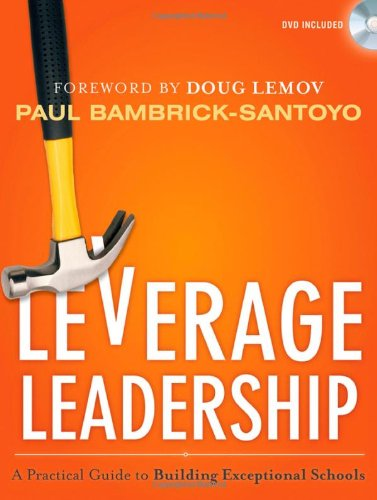 Leverage Leadership: A Practical Guide to Building Exceptional ...