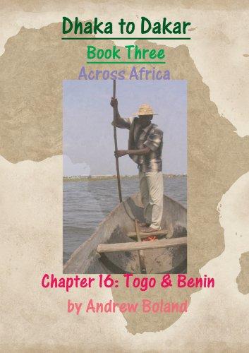 Dhaka to Dakar: Across Africa - Chapter 16: Togo and Benin