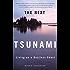 The Next Tsunami: Living on a Restless Coast