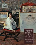 William Merritt Chase, Volume 4: Still Lifes, Interiors, Figures, Copies of Old Masters, and Drawings (Complete Catalogue of Known and Documented Work by William Merritt Chase)