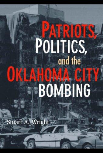 Patriots, Politics, and the Oklahoma City Bombing (Cambridge Studies in Contentious Politics)]()