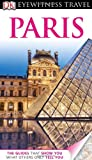 Eyewitness Travel Guides Paris, Rosemary Bailey, 0756684099