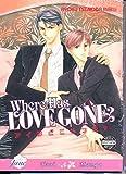 Where Has Love Gone? (Yaoi)