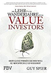 Die Lehr- und Wanderjahre eines Value-Investors: Mein ganz persönlicher Weg zu Reichtum und Weisheit (German Edition)