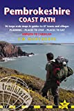 Pembrokeshire Coast Path: British Walking Guide With 96 Large-Scale Walking Maps, Places To Stay, Places To Eat (British Walking Guides)