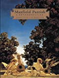 img - for Maxfield Parrish: A Retrospective by Laurence S. Cutler (1996-01-24) book / textbook / text book