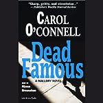 Dead Famous: A Mallory Novel | Carol O'Connell