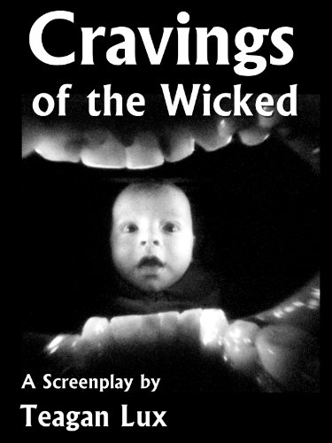 Cravings of the Wicked - Screenplay Pdf