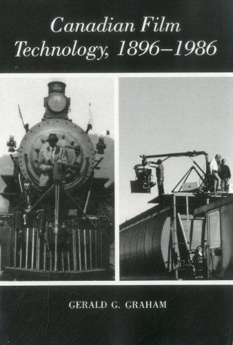 Canadian Film Technology, 1896-1986 (Ontario Film Institute)