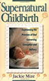 img - for Supernatural Childbirth book / textbook / text book
