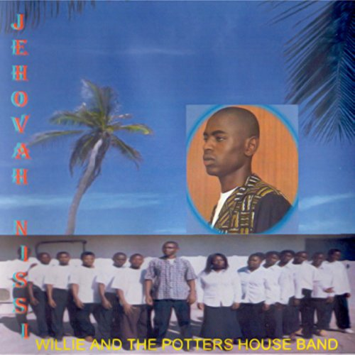 Jehovah nissi by willie the potters house band on amazon for Jehovah nissi