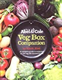 The Abel & Cole Veg Box Companion by Abel, Keith ( 2012 )