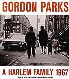 A Harlem Family 1967, Gordon Parks, 3869306025