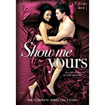 Show Me Yours- Complete Series