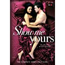 Show Me Yours: The Complete Series
