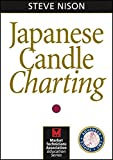 img - for Japanese Candle Charting (Wiley Trading Video) book / textbook / text book