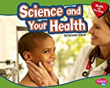 Science and Your Health, Rebecca Weber, 1429666129